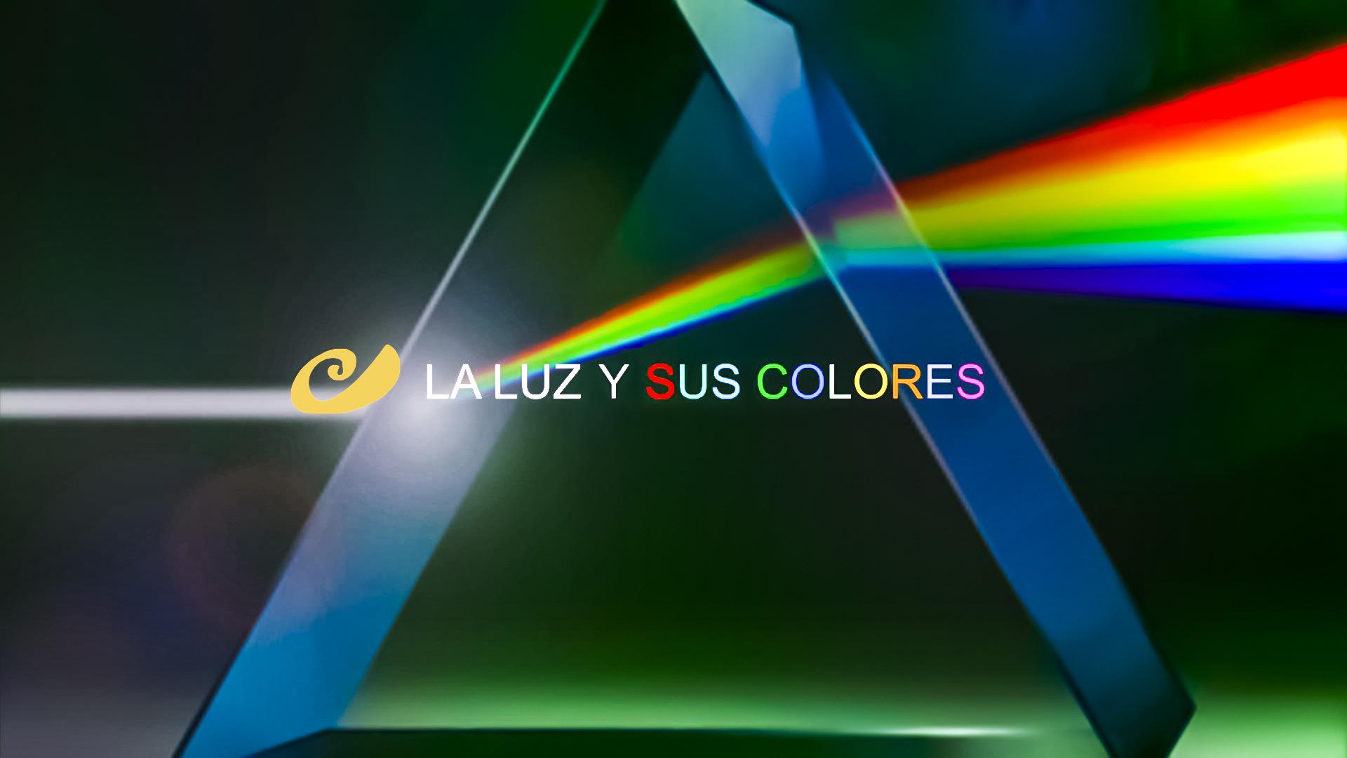 La luz y sus colores
